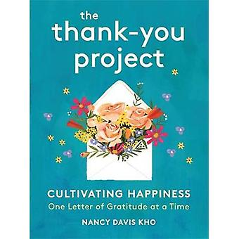 The Thank-You Project - Cultivating Happiness One Letter of Gratitude