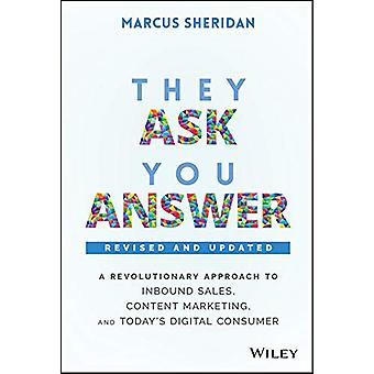 They Ask - You Answer - A Revolutionary Approach to Inbound Sales - Co