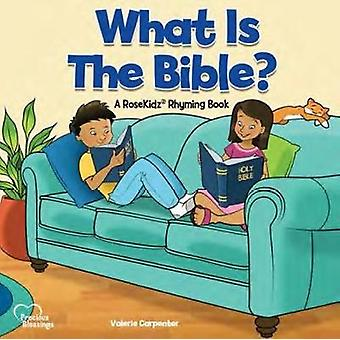 Kidz - What is the Bible? by Valerie Carpenter - 9781628625417 Book