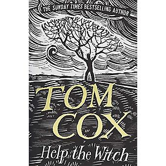 Help The Witch by Cox Tom - 9781783526697 Book