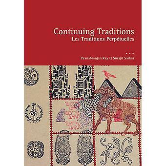 Continuing Traditions by Pranabranjan Ray - Surajit Sarkar - 97819356