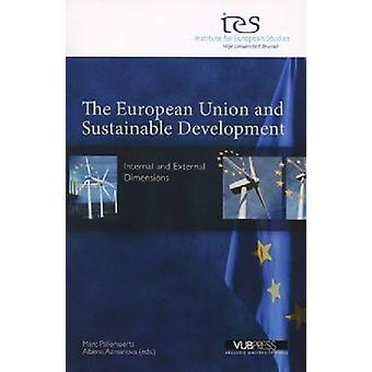 The European Union and Sustainable Development - Internal and External