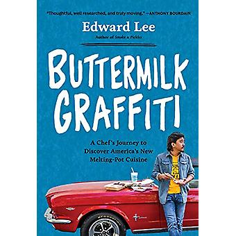 Buttermilk Garffiti by Edward Lee - 9781579659004 Book