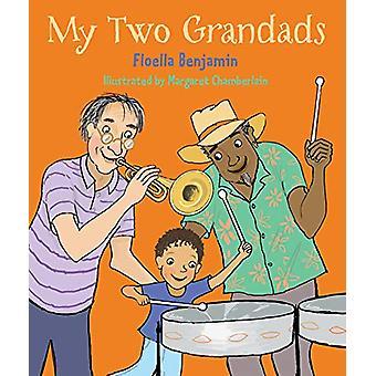 My Two Grandads door Floella Benjamin - 9780711240919 Boek
