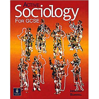 Active Sociology for GCSE Paper by Jonathan Blundell