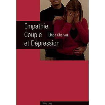 Empathie - Couple Et Depression by Linda Charvoz - 9783039117055 Book
