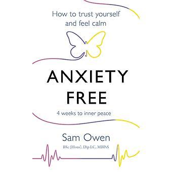 Anxiety Free by Owen & Sam