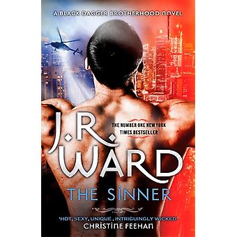 The Sinner  Escape into the world of the Black Dagger Brotherhood by J R Ward
