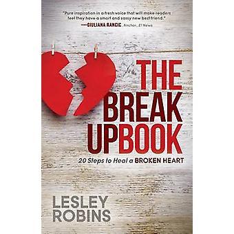 Erokirja - 20 askelta Lesley Robinsin särkyneen sydämen parantaa -