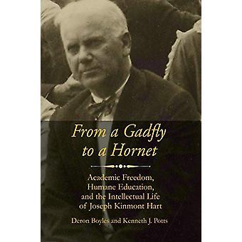 Gadflysta Hornetiin - akateeminen vapaus - inhimillinen koulutus - ja