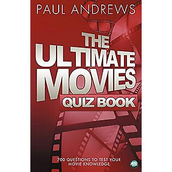 The Ultimate Movies Quiz Book by Paul Andrews - 9781782344681 Book