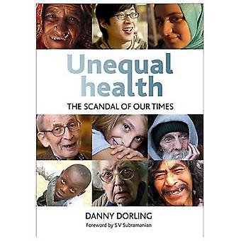 Unequal health The Scandal of Our Times