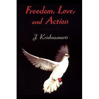 Vrijheid, liefde en actie 9781570628269