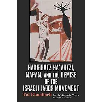 Hakibbutz Ha'artzi - Mapam - ja Israelin labor moven kuolema