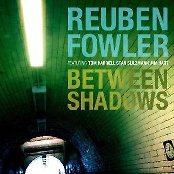 Reuben Fowler - Between Shadows [CD] USA import