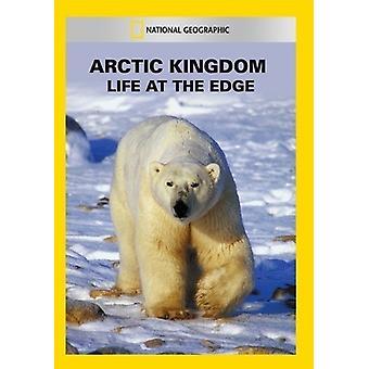 Arctic Kingdom: Life at the Edge [DVD] USA import