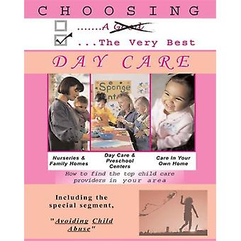 Choosing the Very Best Day Care [DVD] USA import