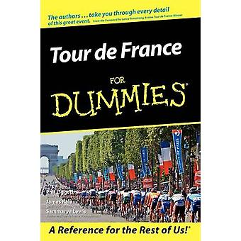 The Tour de France For Dummies by Phil Liggett - Sammarye Lewis - Jam