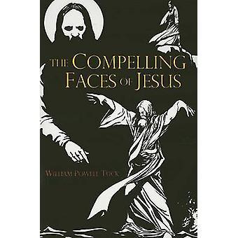 De dwingende gezichten van Jezus door William Powell plooi - 9780881461282