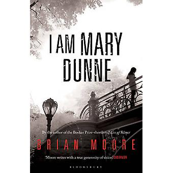 I am Mary Dunne by Brian Moore - 9781408827031 Book