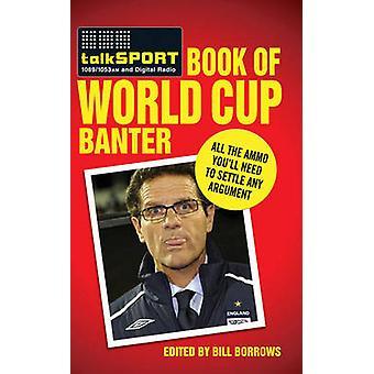 Talksport boken World Cup småerte - All ammunisjon må du Sett