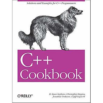 C++ keittokirja Jeff Cogswell - Ray Lischner - Ryan Stephens - 978059