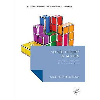 Knuffa teori i Action - beteendedesign i politik och marknader - 2016