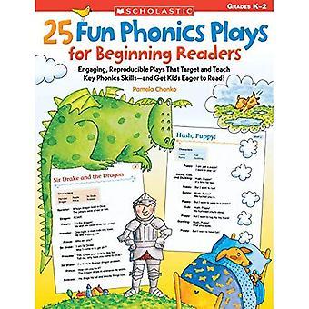 25 leuke Phonics speelt voor beginnende lezers: boeiende, reproduceerbare toneelstukken die gericht en leren belangrijke Phonics vaardigheden- en kinderen enthousiast te krijgen om te lezen!