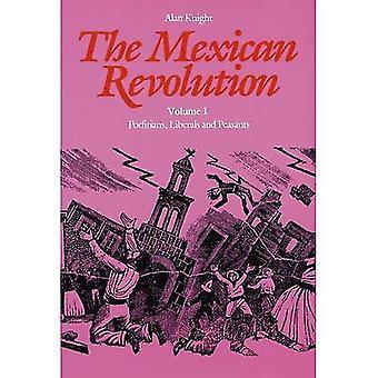 Den mexikanska revolutionen: Porfirians, liberaler och bönder v. 1