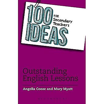 100 Ideas for Secondary Teachers: Outstanding English Lessons (100 Ideas for Teachers)
