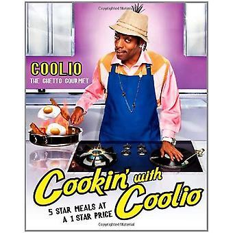 Cookin ' mit Coolio