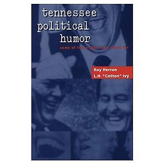 Humour politique Tennessee: Certains de ces blagues vous avez voté pour
