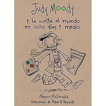 Judy Moody y la Vuelta al Mundo en Ocho Dias y Medio