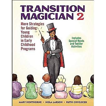Overgang goochelaar 2: Meer strategieën voor leidende jonge kinderen in voorschoolse programma 's