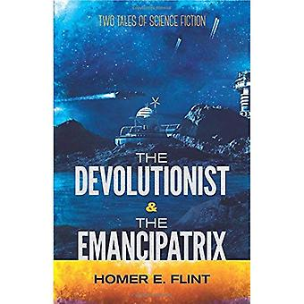 Devolutionist och Emancipatrix: två berättelser om Science Fiction