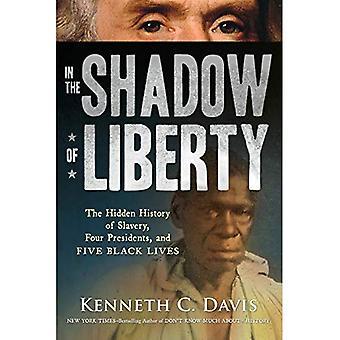 All'ombra della libertà: la storia nascosta della schiavitù, quattro presidenti e cinque vite nere