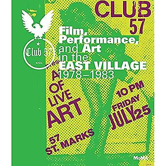 Club 57: Film, Performance,� and Art in the East Village, 1978-1983