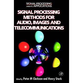 Signal Processing Methods for Audio Images and Telecommunications by Simpson & Jonathon