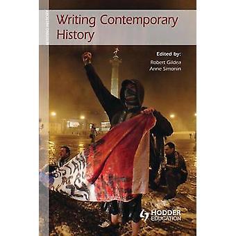 Gildea ・ ロバートによる現代的な歴史を書く