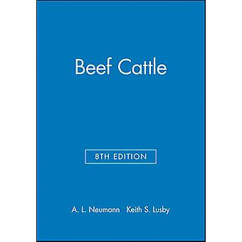 Beef Cattle by Neuman & Alvin Ludwig