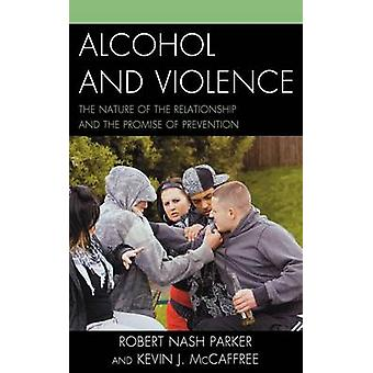 Alcohol and Violence by Parker