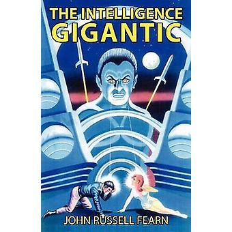 De intelligentie gigantisch door Fearn & John Russell