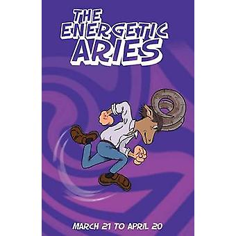 The Energetic Aries by Rosenvald & Therrie