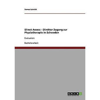 Direct Access. Direkter Zugang zur Physiotherapie in Schweden by Leinich & Tomas