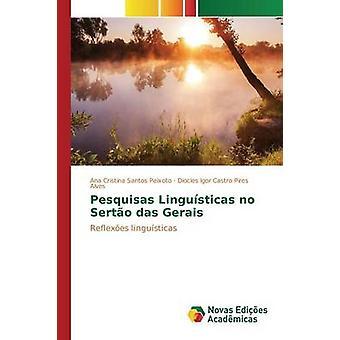 Pesquisas Lingusticas no Serto das Gerais Peixoto Ana Cristina Santos