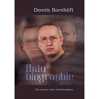 Autobiographie by Bornhft & Dennis