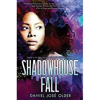 Shadowhouse Fall by Daniel Jose Older - 9780545952828 Book