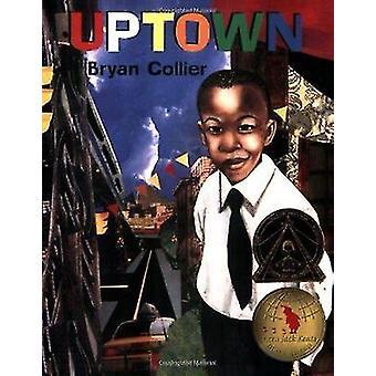 Uptown by Collier - Bryan - 9780805073997 Book