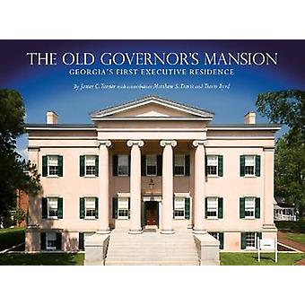 The Old Governor's Mansion - Georgia's First Executive Residence by Ja