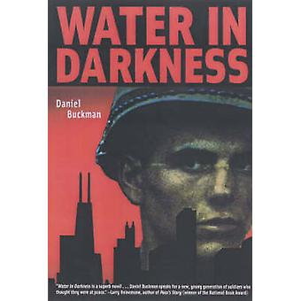 Water in Darkness (New edition) by Daniel Buckman - 9781888451382 Book